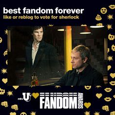 "mtv: "" nominee 1 of 6 like or reblog this post to vote sherlock for best fandom forever! scope out all the other nominees and see who's in the lead. then watch the mtvU fandom awards on sunday, july..."