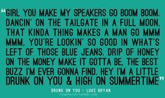 Love Luke Bryan.