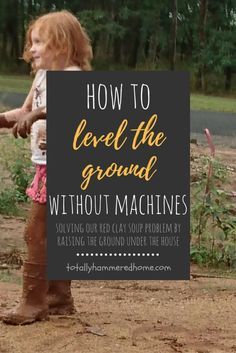 Solving the Red Clay Soup Problem Raising the Ground When It Rains, Do It Yourself Projects, Grease, Home Projects, Raising, Landscaping, Soup, Clay, Gardening