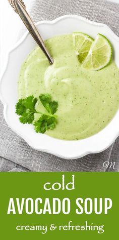 Cold Avocado Soup Ready In Minutes Mariaushakova Com - This Cold Avocado Soup Is Super Creamy And Refreshing This Recipe Is Very Easy To Make And No Cooking Is Required Just Blend Everything In A Food Processor And You Will Have A Healthy Soup Ready In # Whole30 Soup Recipes, Healthy Soup Recipes, Real Food Recipes, Ministroni Soup Recipe, Avocado Soup, Chilled Soup, A Food, Food Processor Recipes, Easy