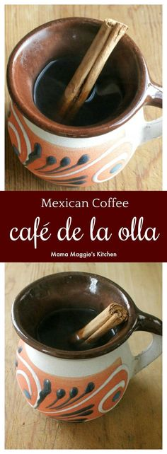Café de la Olla is a traditional coffee drink from Mexico. Sweet and delicious…. Café de la Olla is a traditional coffee drink from Mexico. Sweet and delicious. It's the perfect way to start the day. By Mama Maggie's Kitchen Mexican Coffee Recipe, Coffee Drink Recipes, Coffee Drinks, Coffee Cans, Tea Recipes, Pork Recipes, Fall Recipes, Mexican Drinks, Gastronomia