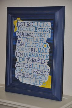 You can get this 8x10 of Estrellita ¿Dónde estás? as a free download on Spanish Playground. Perfect for a kid's room!
