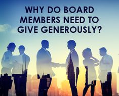 "The best way to 100% board giving: why each board member should make a proud, personal gift each year. Should your board have a ""give or get"" policy?"