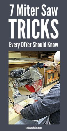 The miter saw is one of the tools we use the most to make DIY furniture projects. You know how to use it, cut angles, etc., but let's get more out of our saws. Here are 7 miter saw tricks and tips to make the most of your saw! The miter saw is one of … Kids Woodworking Projects, Learn Woodworking, Popular Woodworking, Woodworking Plans, Woodworking Patterns, Woodworking Techniques, Woodworking Quotes, Intarsia Woodworking, Woodworking Basics