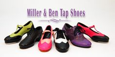 Miller and Ben Tap Shoes I want these before I get a pair of UGG Boots or Sperrys! LOL :)