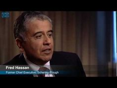 Fred Hassan, Schering-Plough CEO discusses how to start a company turnaround