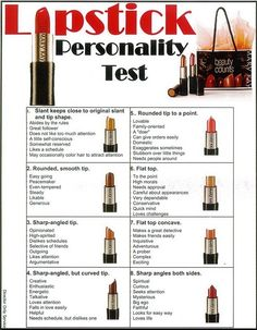 Personality based on the shape of your lipstick.  Take the test, then share your results on my page at www.facebook.com/TeamRepeatElite