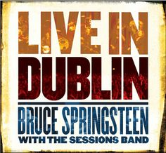 When the Saints por Bruce Springsteen, la mejor versión de todas.