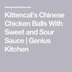 Kittencal's Chinese Chicken Balls With Sweet and Sour Sauce   Genius Kitchen