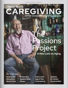 Aging Solo and Caregiving Passion Project, Take Care Of Me, Caregiver, Autumn Summer, First Love, Chicago, Magazine, Health, Sweet