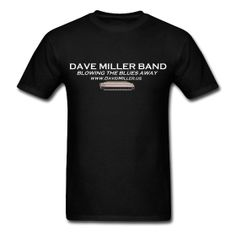 Find more of my products at http://davemillerband.spreadshirt.com!