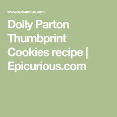 Dolly Parton Thumbprint Cookies recipe | Epicurious.com