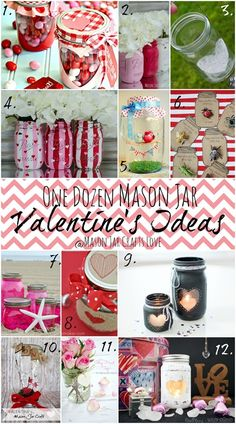 Who needs a dozen roses on Valentine's Day when you can be lavished in …   and spoiled with …   a dozen Valentine's ideas with mason jars?!?!   Enjoy!   1.Valentine Gift Jar wit…