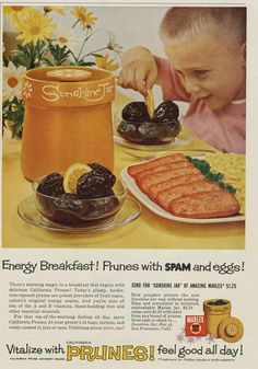 Prunes with Spam and Eggs!  There's morning magic in a breakfast that begins with prunes!