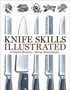 """Cool Tools: """"I have used this fantastic reference book for about three months & it has greatly improved my time in the kitchen. Cooking consists mainly of three basic skills: heating things, putting things together (mixing) & taking things apart (cutting). This book is focused exclusively on the last set of skills...."""" **i never thought i'd want a book about how to use a knife, but this review has changed my mind! great gift for anyone who cooks**"""