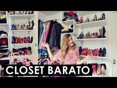 Closet barato - Faça Você Mesma. Por Ally Arruda.