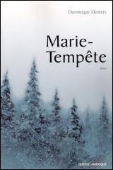 Marie-Tempête - DOMINIQUE DEMERS