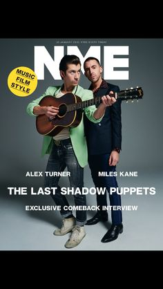 The Last Shadow Puppets Alex Turner and Miles Kane cover NME magazine. Arctic Monkeys, Nme Magazine, Magazine Covers, Magazine Wall, Friday Music, The Last Shadow Puppets, The Fashionisto, Alex Turner, Music Magazines