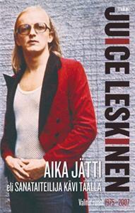http://www.adlibris.com/fi/product.aspx?isbn=9513167631 | Nimeke: Aika jätti eli Sanataiteilija kävi täällä - Tekijä: Juice Leskinen - ISBN: 9513167631 - Hinta: 11,80 €