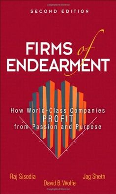 Firms of Endearment - The ebbs and flows of business.