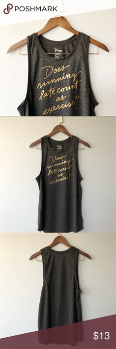 "OLD NAVY | ""Running Late"" Muscle Tank Charcoal gray muscle tank from Old Navy printed with ""Does running late count as exercise?"" in gold foil. Size medium. Brand new without tags. Never worn.  [ Fast Shipping 