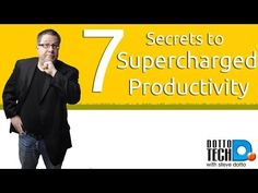 7 Secrets to Supercharge Your Productivity