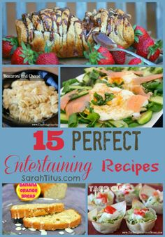 15 Perfect Entertaining Recipes | SarahTitus.com ~ Saving Money Never Goes Out of Style