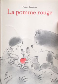 et La pomme rouge Illustrator, Album Jeunesse, Animal Help, Petite Section, Reading Passages, Babies First Christmas, Children's Book Illustration, Book Illustrations, Book Activities