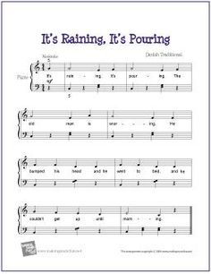 It's Raining, It's Pouring | Free Sheet Music for Easy Piano - http://makingmusicfun.net/htm/f_printit_free_printable_sheet_music/its_raining_piano.htm