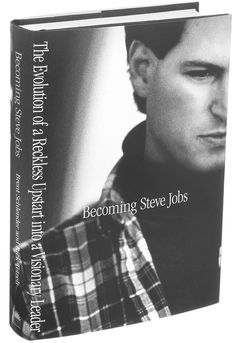"""A new unauthorized biography of the Apple co-founder, """"Becoming Steve Jobs,"""" goes on sale on Tuesday."""