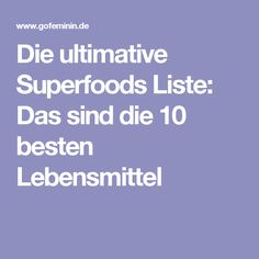 Die ultimative Superfoods Liste: Das sind die 10 besten Lebensmittel