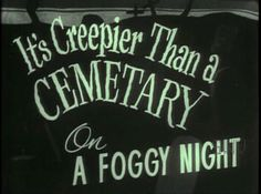 Halloween QUOTATION – Image : Quotes about Halloween – Description It's creepier than a cemetary on a foggy night halloween halloween pictures halloween images halloween quotes halloween pics Sharing is Caring – Hey can you Share this Quote ! Halloween Quotes, Halloween Pictures, Halloween Halloween, Vintage Halloween, Creepy Pictures, Halloween Poster, Gothic Halloween, Halloween Costumes, Beetlejuice