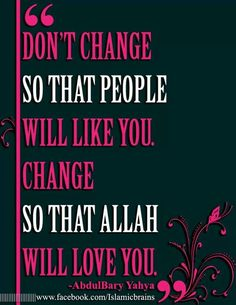 I love Allah and I am trying, I`m sorry for not trying hard enough