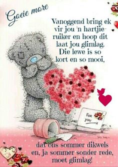 Good Morning Messages, Good Morning Wishes, Day Wishes, Greetings For The Day, Lekker Dag, Good Night Sleep Tight, Sleep Quotes, Goeie More, Afrikaans Quotes