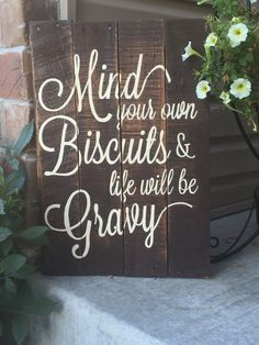 Mind your own biscuits