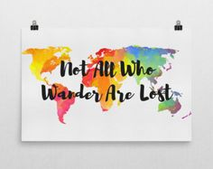 Not All Who Wander Are Lost Sign, Not All Who Wander Are Lost Art, Not All Who Wander Are Lost Print, Travel Quotes, Quote Prints, Quotes