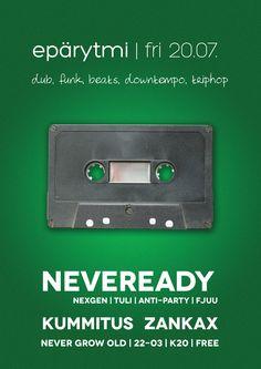 Poster for Epärytmi /w Neveready at Never Grow Old