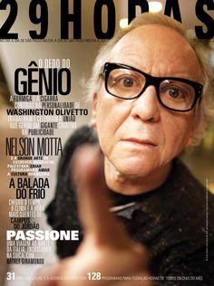 revista 29HORAS - Ed.09 - julho2010 - Capa2  Revista mensal com agenda cultural de São Paulo, distribuída no Aeroporto de Congonhas. Capa: Washington Olivetto