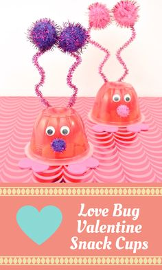 Love Bug Valentine Snack Cups