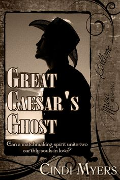 Great Caesar's Ghost by Cindi Myers : Musa Publishing