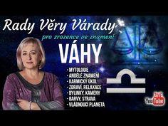 ŽIVĚ: Věra Várady - Várady pro zrozence ve znamení VÁHY - YouTube Broadway Shows, Signs, Youtube, Shop Signs, Youtubers, Youtube Movies, Sign