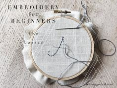 Embroidery for Beginners: the basics Come stitch along with me in the new video tutorial of Embroidery for Beginners! Embroidery as Art Embroidery is having a