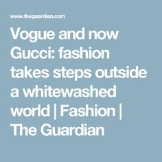 Vogue and now Gucci: