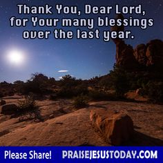 Thank You, Dear Lord, For Your Many Blessings Over The Last Year!