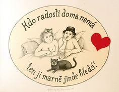 iva huttnerová: Kdo radosti doma nemá, ten ji marně jinde hledá!