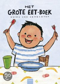 Het grote eet-boek - Guido van Genechten - plaatsnr. K VANG/009 #Smullen #Eten #Peuters #Prentenboek