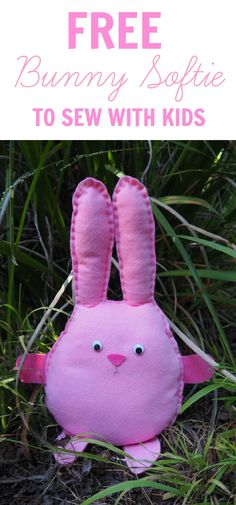 A free Bunny softie pattern suitable for kids and beginners