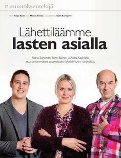 Lähettiläät haastattelussa World Vision -lehti 1/2013 Kuva/Photo: Minna Annola