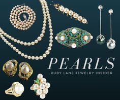 Smooth and lustrous, pearls have won great distinction since the dawn of history. Pearls speak a secret language directly to the heart of an individual. No person can resist their charm. Artists and poets in their own manner have praised the sheer beauty of pearls. @ruby