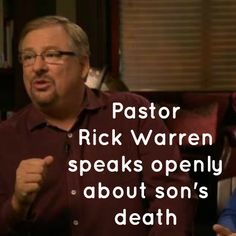 Rick Warren gave his first interview since his son's suicide in April to CNN earlier this week. The evangelical Christian spoke about his son's death, God and guns.